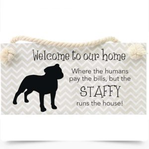 Staffy Runs The House Hanging Sign