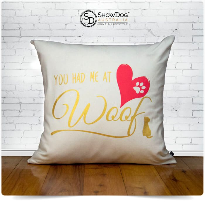 Dog Themed Cushion You Had Me At Woof Dog Cushion