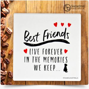 Dog Drink Coasters Best Friends Live Forever