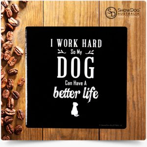 Dog Drink Coasters Work Hard