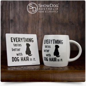 Dog Mug Everything Tastes Better With Dog Hair Coffee Mug