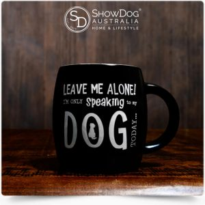 Dog Mug Only Speaking To My Dog Coffee Mug