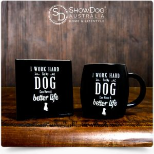 Dog Mug Work Hard Coffee Mug