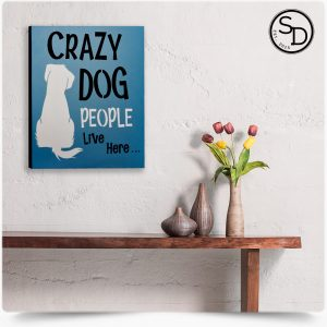 Crazy-Dog-People-Decorative-Wooden-Dog-Sign-1