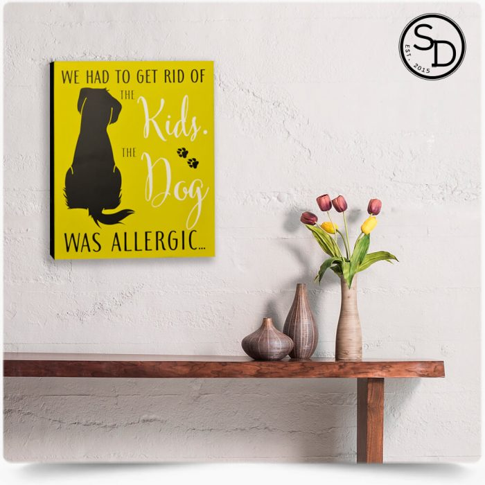 Kids-Allergic-To-Dog-Decorative-Wooden-Dog-Sign-1