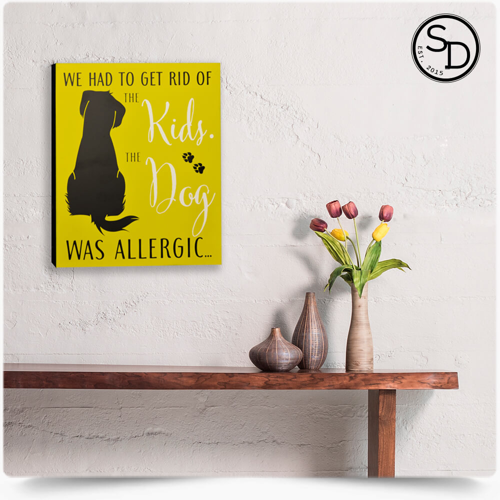 Dog Allergic To Kids Dog Sign | Australia\'s #1 For Dog Lovers Gifts