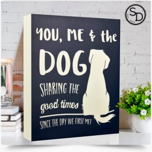 Sharing Good Times Dog Sign