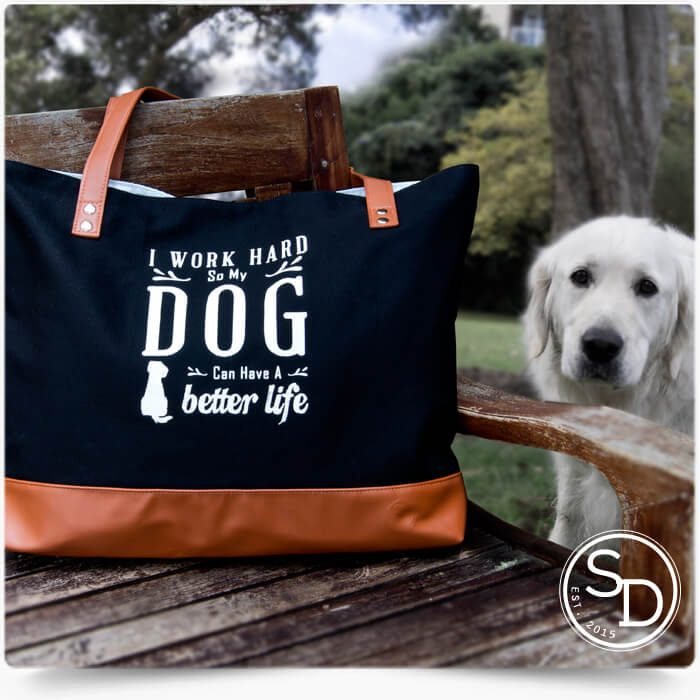 Work Hard Better Life Dog Tote Bag
