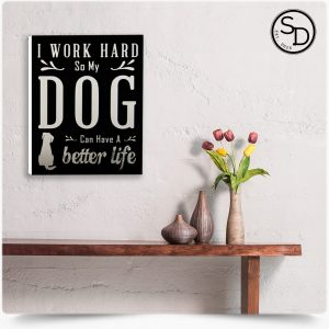 Work-Hard-Decorative-Wooden-Dog-Sign-1